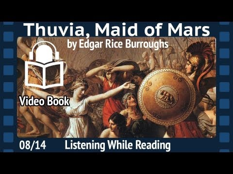 Thuvia, Maid of Mars Edgar Rice Burroughs, 08/14 Fourth Barsoom installment, unabridged Audiobook