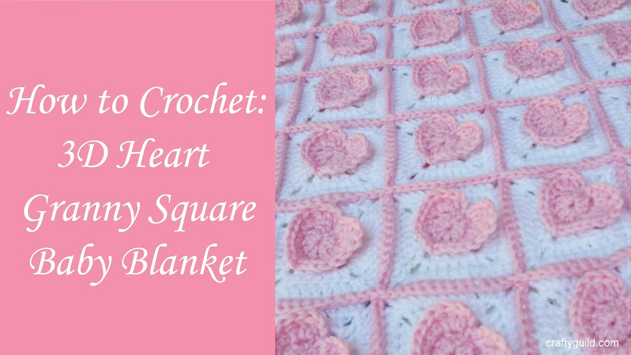 3d heart granny square baby blanket youtube bankloansurffo Images