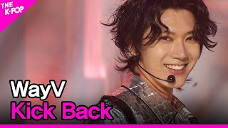 WayV, Kick Back (WayV, 秘境 (Kick Back)) [THE SHOW 210316]
