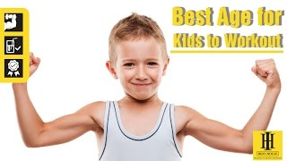 Right Age For A Kid To Workout