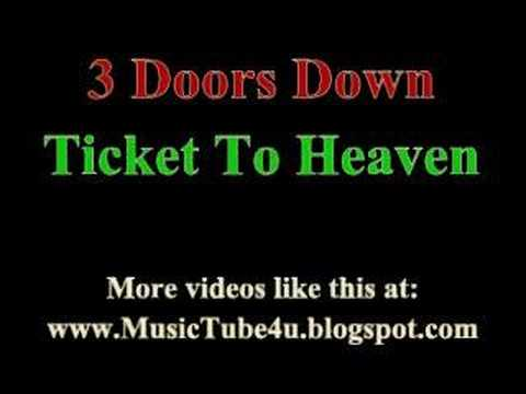 3 Doors Down  Ticket To Heaven lyrics & music