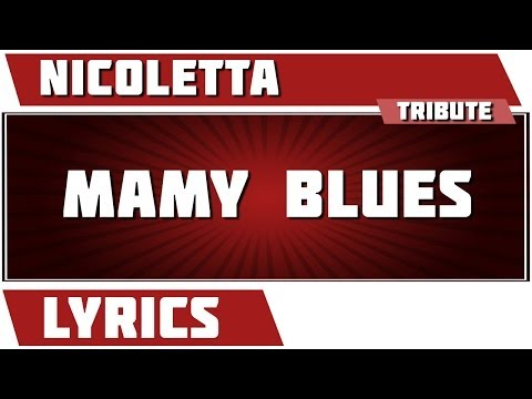 Paroles Mamy Blue - Nicoletta tribute