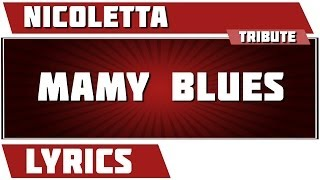 Paroles Mamy Blue - Nicoletta tribute