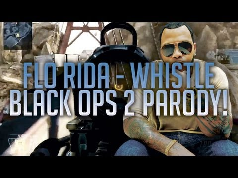Flo Rida - Whistle [Black Ops 2 Parody]
