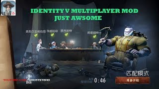 IDENTITY V LIKE DEAD BY DAYLIGHT MULTIPLAYER MOD HOOROR GAME WOW AMAZING PART 2