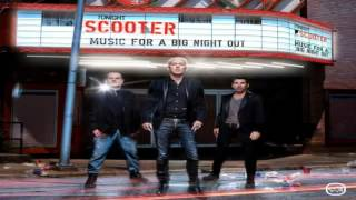 Scooter - music for a big night out -Talk About Your Life.