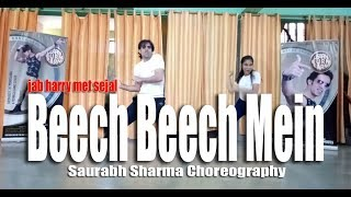 Beech Beech Mein Dance Choreography I Jab Harry Met Sejhal I Dance Tutorial I The Right Moves