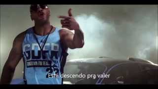 Flo Rida Ft. Sage The Gemini- Goin Down For Real. (Legenda Português)