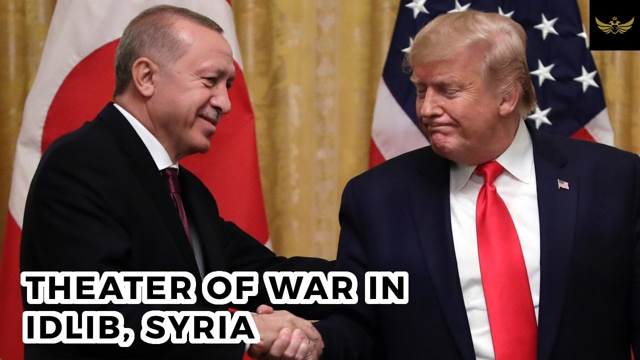 Erdogan, Putin and Trump: The Theater of War in Idlib, Syria