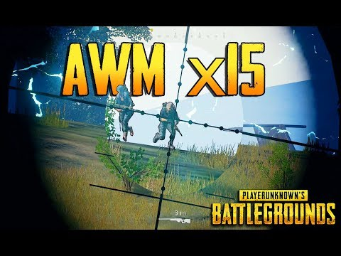 PLAYERUNKNOWN'S BATTLEGROUNDS AWM x15! PUBG LIVE