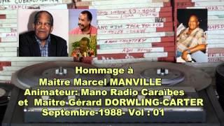Mano RCI Martinique  &  Gerard Dorwling carter- Hommage à  Marcel Manville -Vol 01 bon