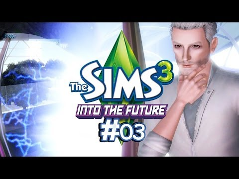 Die Sims 3 [Into the Future] #03 - Die Stadt Oasis Landing [Let's Play]