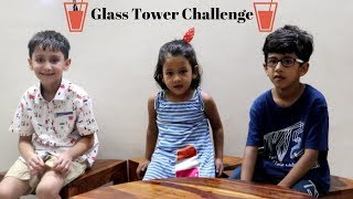 Glass Tower Challenge | One minute game | Indian Kids performing Glass tower challenge