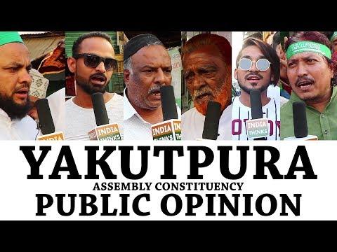 Yakutpura next MLA?   Voters talk   IndiaThinks   Telangana Elections 2018