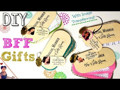 Creative DIY Gifts for Your BFF's | Image Transfer to Wood| BeingBri