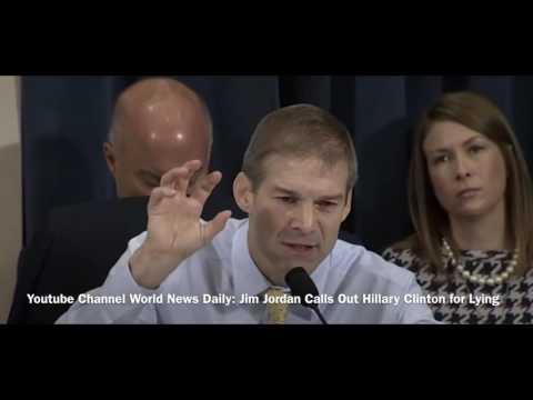 Jim Jordan Tells Hillary Clinton She's a Liar! Why Did You Lie Hillary