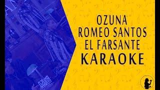 KARAOKE | Ozuna, Romeo Santos - El Farsante (Remix)