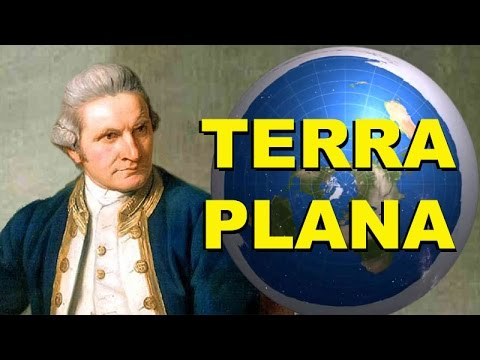 Terra Plana - Captain James Cook  (1728 - 1779)