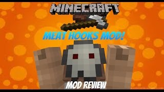[1.6.4] Meat Hooks Mod Review - Minecraft (SPARE ME, ANIMAL GODS!)
