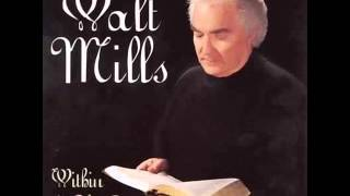 When God Dips His Love In My Heart - Walt Mills