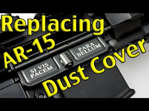 Replacing AR-15 ejection port dust cover - EASY!!!