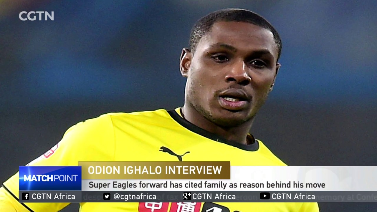 Nigeria & Former Watford Striker Odion Ighalo Speaks With CGTN