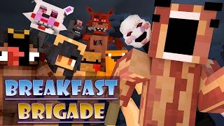Minecraft Breakfast Brigade : FIVE NIGHTS AT FREDDY
