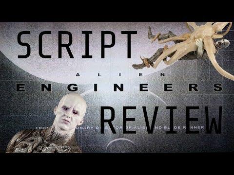 Alien: Engineers SCRIPT REVIEW RECAP (Original Prometheus Script)