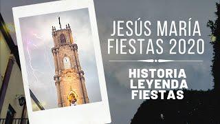 Fiestas de JESÚS MARÍA Jalisco 2020 ???? ???? | Historia Leyenda y Fiestas