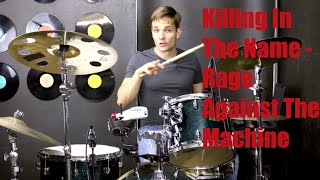 Killing In The Name Drum Tutorial - Rage Against The Machine
