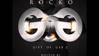 Rocko - Gift Of Gab 2 (Full Mixtape)