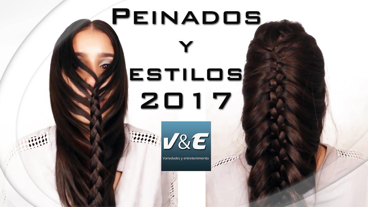 Peinados y estilos para chicas 2017 youtube - Peinados para chicas ...