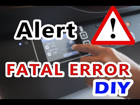 ✔ How to Solve Fatal Error in printers DO IT YOURSELF part 1