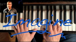 "How to really play ""Imagine"" by John Lennon on the piano - tutorial"