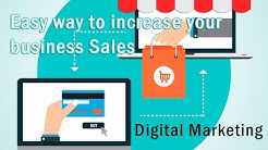 Easy way to increase your business Sales | Digital Marketing