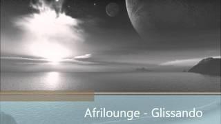Afrilounge - Glissando