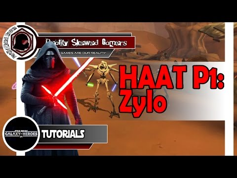 SWGOH Tutorial: HAAT Phase 1 - Zylo | Star Wars: Galaxy of Heroes #swgoh