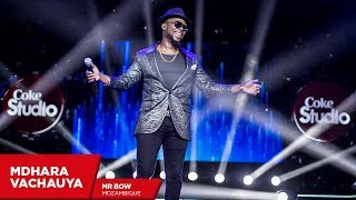Download Mr.Bow: Mdhara Vachauya (Cover) - Coke Studio Africa MP3 song and Music Video