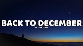 Back To December (lyrics) - Taylor Swift