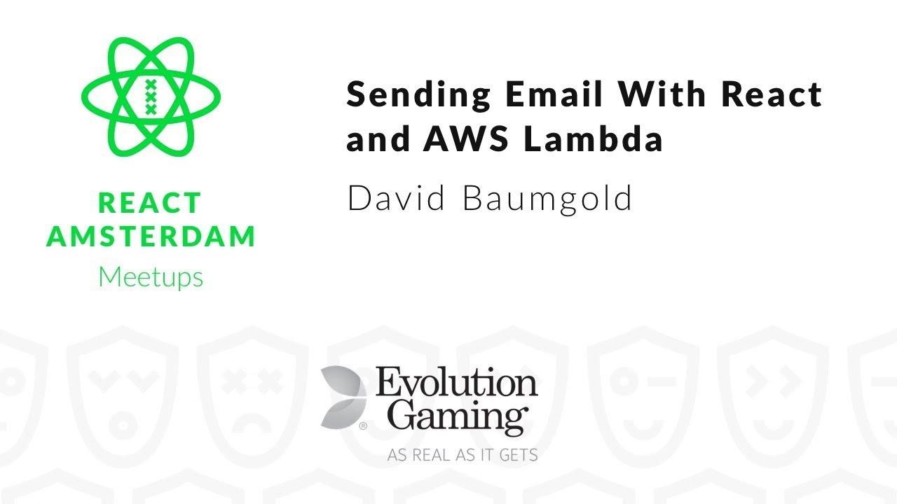 Sending Email With React and AWS Lambda – David Baumgold