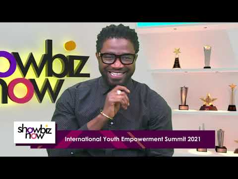 International Youth Empowerment Summit -  Showbiz Now (11-08-2021)