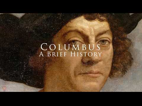 A Brief History Of Columbus: The Four Voyages