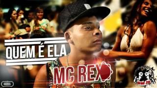 Mc Rex - Quem é Ela ( Dj Eleerson ) Funk TV