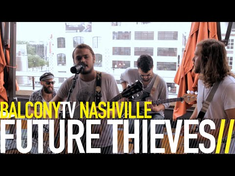 FUTURE THIEVES - DIAMONDS (BalconyTV)