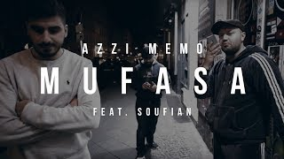 AZZI MEMO - MUFASA feat. SOUFIAN [Official Video]