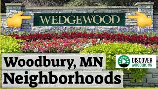 Wedgewood - Woodbury, MN Neighborhoods