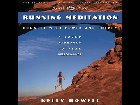 Guided Meditation for Running | Brain Sync | Official Video Kelly Howell