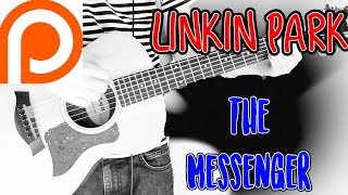 Linkin Park - The Messenger Guitar Cover 1080P (Patreon Request)