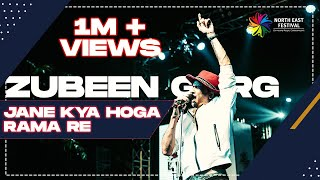 Jane Kya Hoga Rama Re | Zubeen Song | Northeast Festival 2019