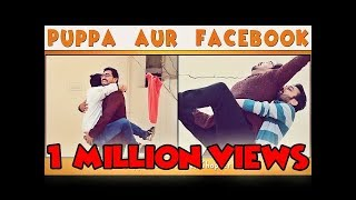 Puppa Aur Facebook | Chapter 5 | Season 1 | Puppa Web Series